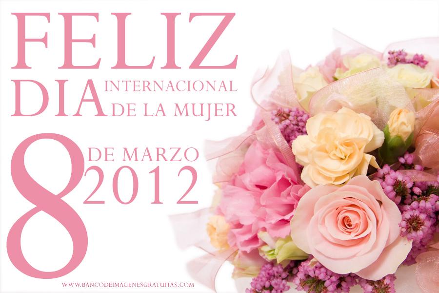 feliz-dia-de-la-mujer-2012-marzo-8